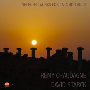 Remy_Chaudagne_David Stark_Selected_Works_for_Calabou_2 copie